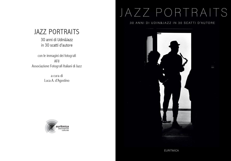 Jazz Portraits – 30 di Udine&Jazz in 30 scatti d'autore